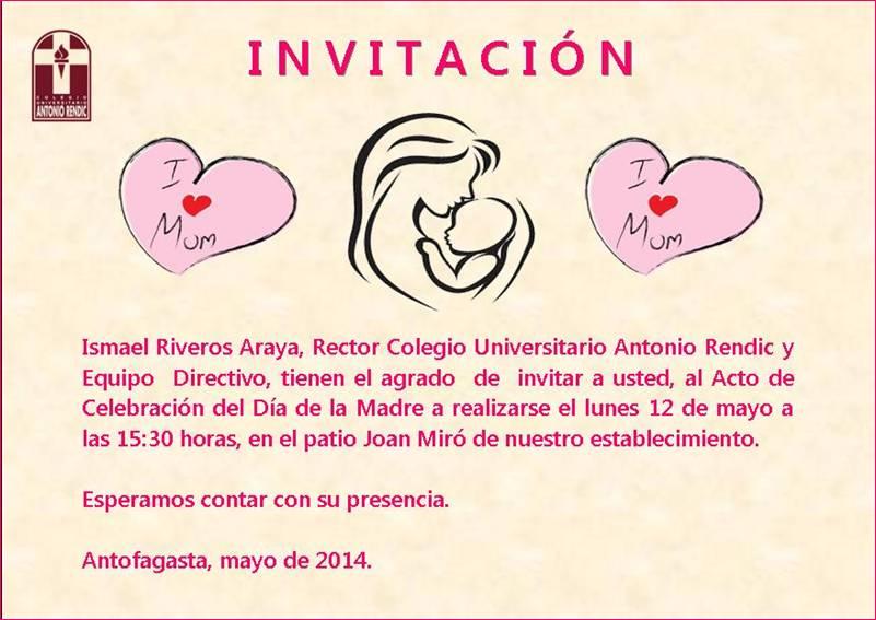 Invitación A Celebración Día De La Madre: Colegio U. Antonio Rendic Antofagasta